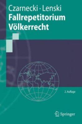 Fallrepetitorium Völkerrecht, Ralph Czarnecki, Edgar Lenski