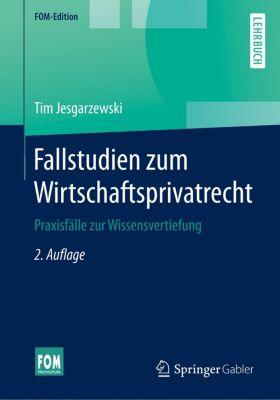 Fallstudien zum Wirtschaftsprivatrecht, Tim Jesgarzewski