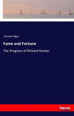 Fame and Fortune, Horatio Alger