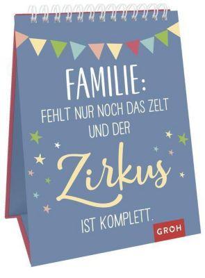 Familie: Fehlt nur noch das Zelt und der Zirkus ist komplett.