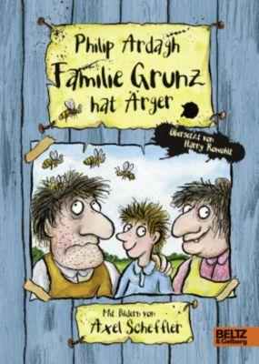 Familie Grunz Band 1: Familie Grunz hat Ärger, Philip Ardagh