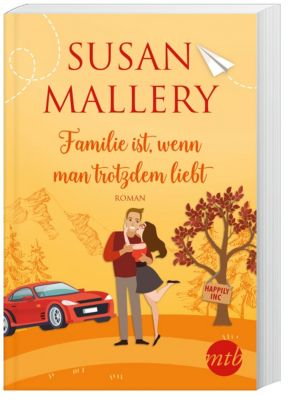 Familie ist, wenn man trotzdem liebt - Susan Mallery pdf epub