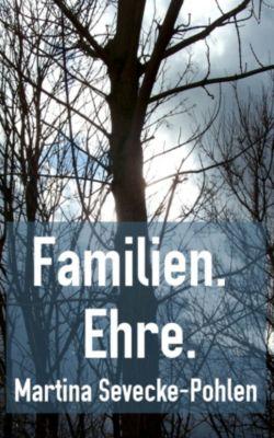 Familien. Ehre., Martina Sevecke-Pohlen