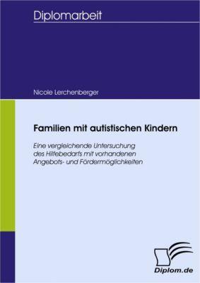 Familien mit autistischen Kindern, Nicole Lerchenberger