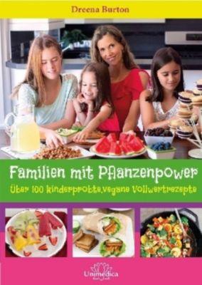 Familien mit Pflanzenpower - Dreena Burton |