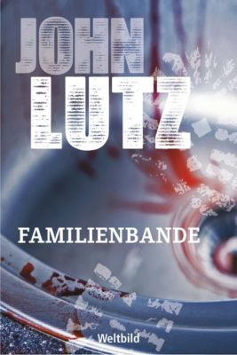 Familienbande, John Lutz