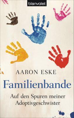 Familienbande, Aaron Eske