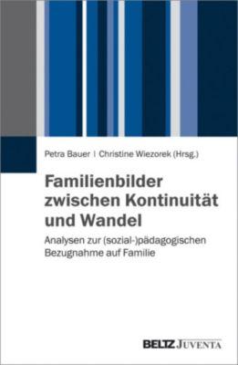 Familienbilder zwischen Kontinuität und Wandel