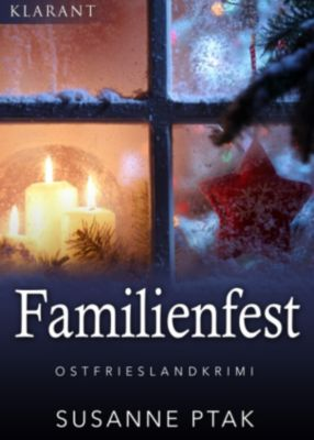 Familienfest. Kurz - Ostfrieslandkrimi, Susanne Ptak
