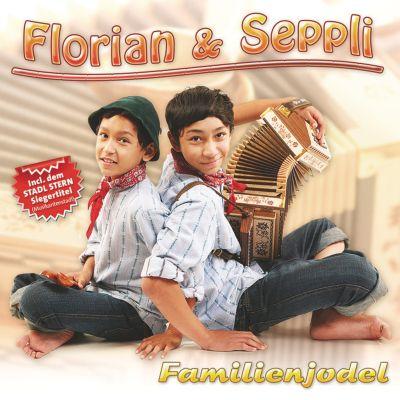 Familienjodel, Florian & Seppli