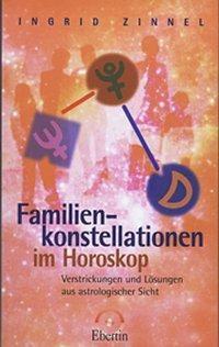 Familienkonstellationen im Horoskop, Ingrid Zinnel