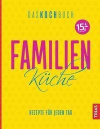 Familienküche. Das Kochbuch -  pdf epub