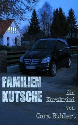 Familienkutsche, Cora Buhlert