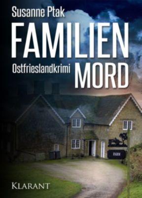 Familienmord - Ostfrieslandkrimi., Susanne Ptak
