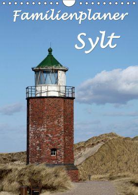 Familienplaner - Sylt (Wandkalender 2019 DIN A4 hoch), Antje Lindert-Rottke