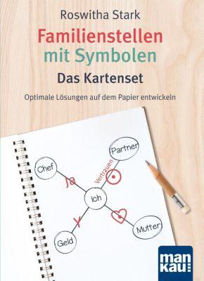Familienstellen mit Symbolen. Das Kartenset, 24-seitiges Booklet, 1 Ex. - Roswitha Stark  