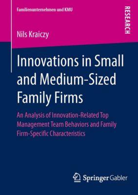 Familienunternehmen und KMU: Innovations in Small and Medium-Sized Family Firms, Nils Kraiczy