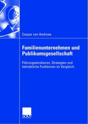 Familienunternehmen und Publikumsgesellschaft, Caspar von Andreae