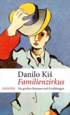Familienzirkus - Danilo Kis |