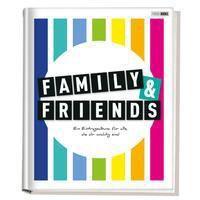 Family & Friends - Ein Eintragealbum für alle, die dir wichtig sind