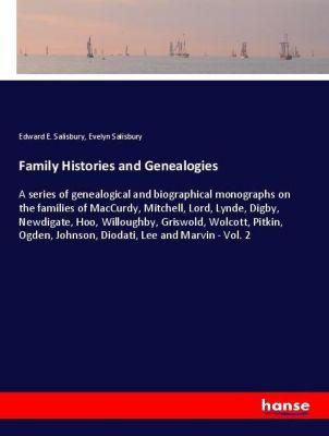 Family Histories and Genealogies, Edward E. Salisbury, Evelyn Salisbury