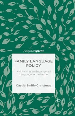 Family Language Policy, C. Smith-Christmas