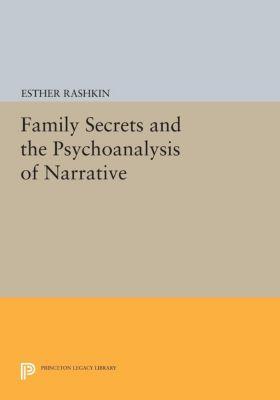 Family Secrets and the Psychoanalysis of Narrative, Esther Rashkin