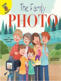 Family Time: The Family Photo, Robert Rosen