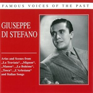 Famous Voices Of The Past, Giuseppe Di Stefano