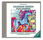 Fantasie-Reisen für Kinder, 1 Audio-CD, Marita Hennig