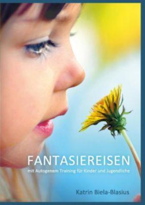 Fantasiereisen, Katrin Biela-Blasius