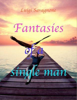 Fantasies of a Single Man, Luigi Savagnone