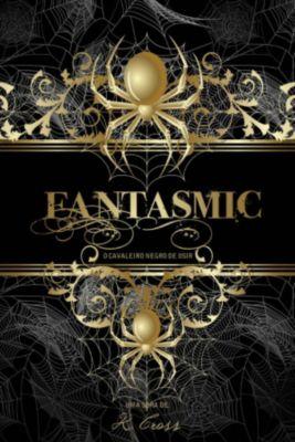 Fantasmic : O Cavaleiro Negro De Osir, K. Cross
