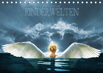 Fantastische Kinderwelten (Tischkalender 2019 DIN A5 quer), Harald Fischer
