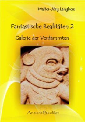 Fantastische Realitäten 2, Walter-Jörg Langbein