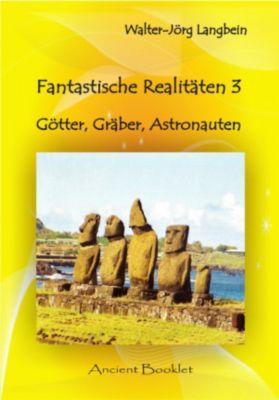 Fantastische Realitäten 3, Walter-Jörg Langbein