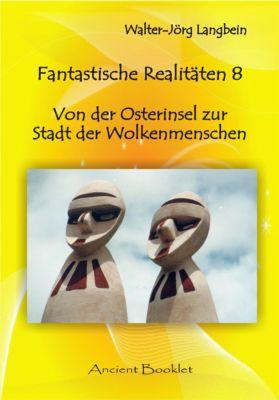 Fantastische Realitäten 8, Walter-Jörg Langbein