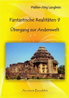 Fantastische Realitäten 9, Walter-Jörg Langbein