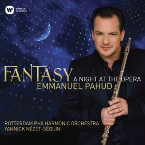 Fantasy-A Night At The Opera, Emmanuel Pahud, Nezet-Seguin, Rotterdam Po
