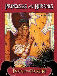 Fantasy and Folklore Set 2: Princesses and Heroines, John Hamilton