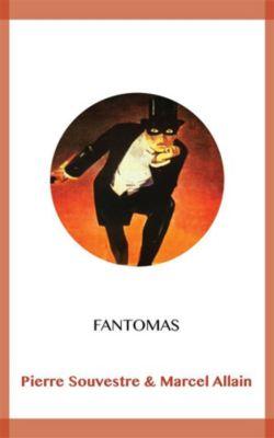 Fantomas, Marcel Allain, Pierre Souvestre