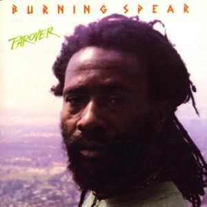 Far Over, Burning Spear