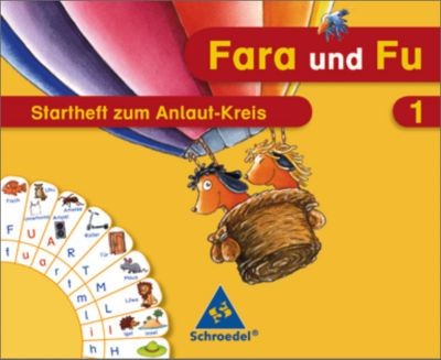 Fara und Fu, Ausgabe 2007: 1. Schuljahr, Startheft zum Anlaut-Kreis