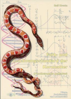 Farb- und Zeichnungsstandard der Kornnatter (Pantherophis guttatus), Rolf Kreutz