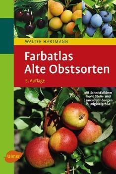 Farbatlas Alte Obstsorten - Walter Hartmann  