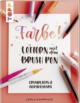 Farbe! Lettern mit dem Brush Pen, Carla Kamphuis