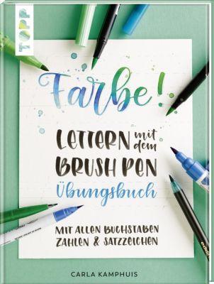 Farbe! Lettern mit dem Brush Pen - Übungsbuch - Carla Kamphuis |