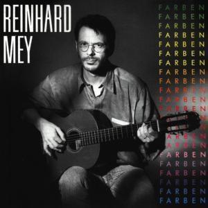 Farben, Reinhard Mey