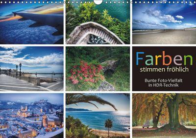 Farben stimmen fröhlich - Bunte Foto-Vielfalt in HDR-Technik (Wandkalender 2019 DIN A3 quer), Walter J. Richtsteig