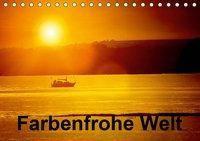 Farbenfrohe Welt (Tischkalender 2019 DIN A5 quer), Gabriela Wernicke-Marfo